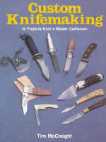 Custom Knifemaking by Tim McCreight (BOSCK)